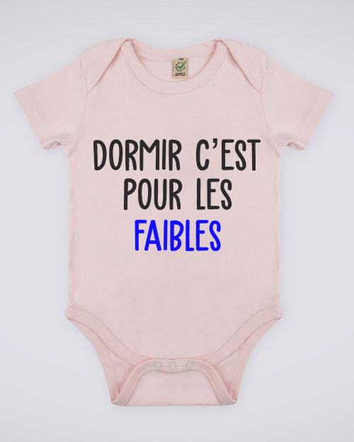 """Image de body rose pour bébé """"Dormir c'est pour les faibles"""" - MCL Sérigraphie"""