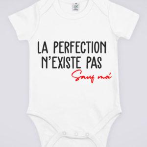 """Image de body blanc pour bébé """"La perfection n'existe pas, sauf moi"""" - MCL Sérigraphie"""