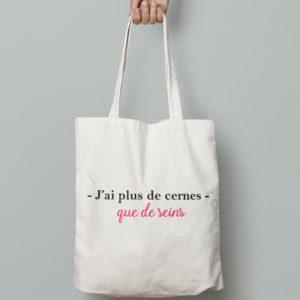 """Image de tote-bag """"J'ai plus de cernes que de seins"""" - MCL Sérigraphie"""