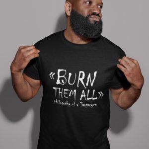 T-shirt Noir - Burn them all