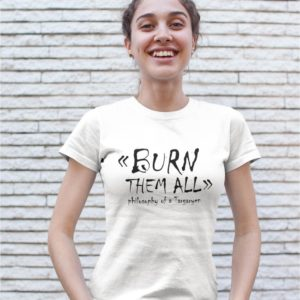 T-shirt Blanc - Burn them all