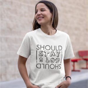 T-shirt Blanc - Should I stay or should I go?