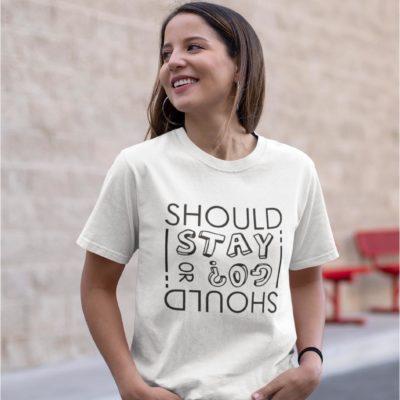 T-shirt Blanc - Should I stay or should I go?