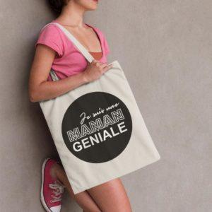 """Image de tote-bag """"Je suis une maman géniale"""" - MCL Sérigraphie"""