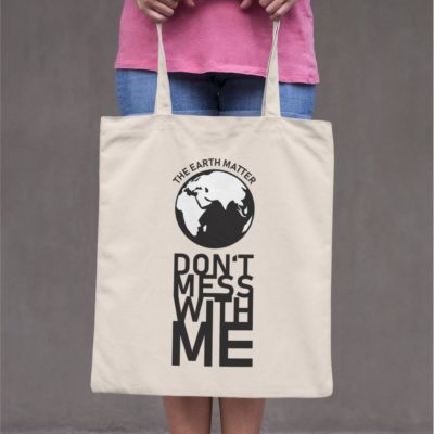 Tote-bag - Don't mess with the earth