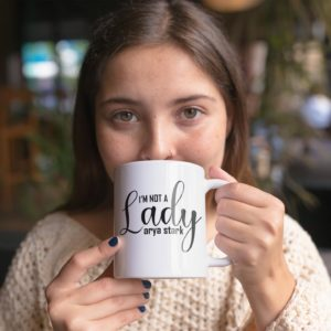 Mug - I'm not a Lady