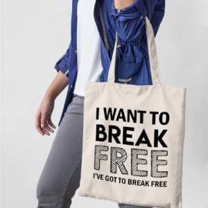 "Image de tote-bag ""I want to break free - Queen"" - MCL Sérigraphie"