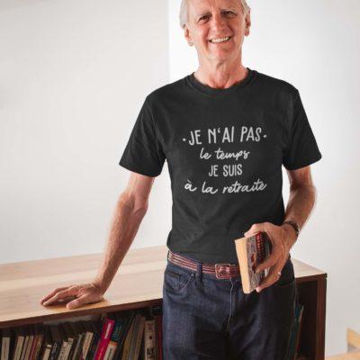 """Image de t-shirt noir pour homme """"Je n'ai pas le temps, je suis à la retraite"""" - MCL Sérigraphie"""