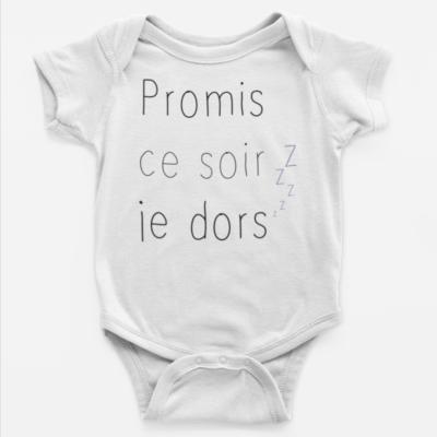 """Image de body bébé blanc """"Promis ce soir je dors"""" - MCL Sérigraphie"""