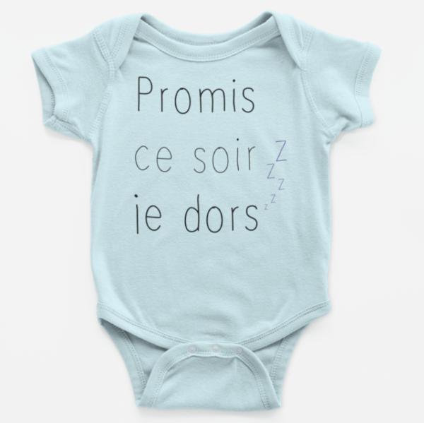"""Image de body bébé bleu """"Promis ce soir je dors"""" - MCL Sérigraphie"""