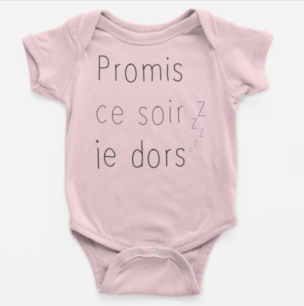 """Image de body bébé rose """"Promis ce soir je dors"""" - MCL Sérigraphie"""