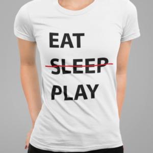 """Image de t-shirt blanc pour femme """"Eat, sleep, play"""" - MCL Sérigraphie"""