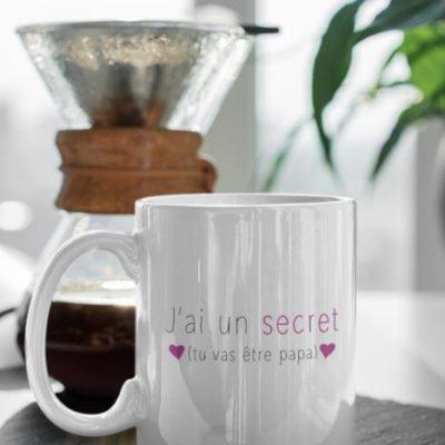 """Image de mug """"J'ai un secret, tu vas être papa"""" - MCL Sérigraphie"""