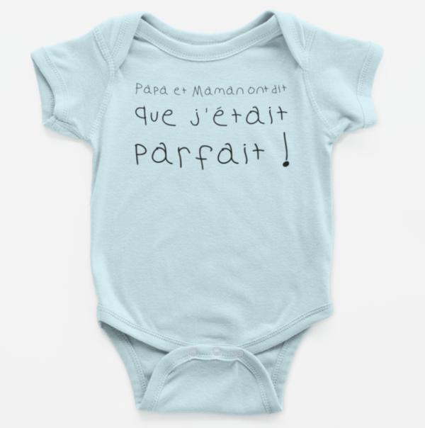 """Image de body bébé bleu""""Papa et maman ont dit que j'étais parfait"""" - MCL Sérigraphie"""
