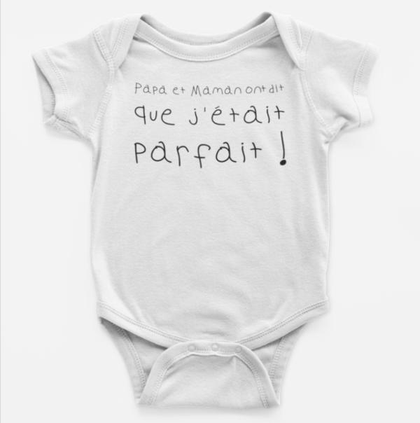 """Image de body bébé blanc """"Papa et maman ont dit que j'étais parfait"""" - MCL Sérigraphie"""