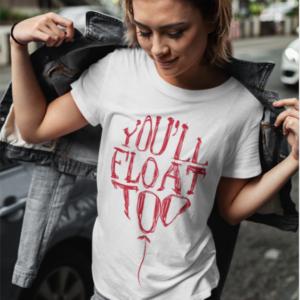 """Image de t-shirt blanc pour femme """"You'll Float Too - Ca""""- MCL Sérigraphie"""