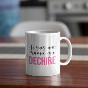 """Image de mug """"Je suis une mamie qui déchire"""" - MCL Sérigraphie"""