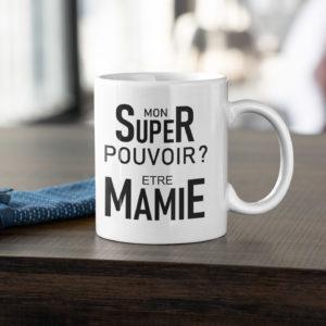"""Image de mug """"Mon super pouvoir ? Etre mamie"""" - MCL Sérigraphie"""