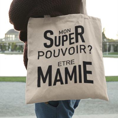 """Image de tote-bag """"Mon super pouvoir ? Etre mamie"""" - MCL Sérigraphie"""