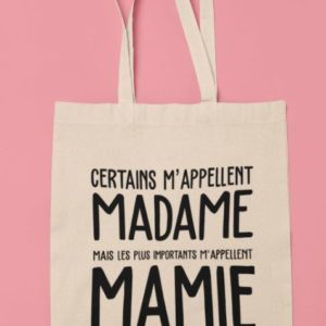 "Image tote bag ""Les plus importants m'appellent Mamie""-MCL Sérigraphie"