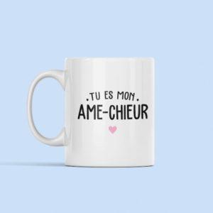 """Image de mug """"Tu es mon âme-chieur"""" - MCL Sérigraphie"""