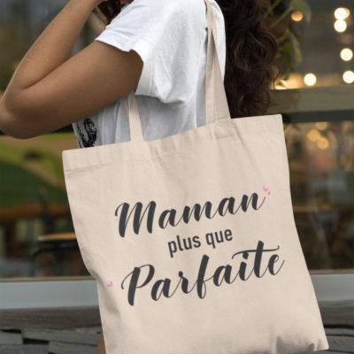 """Image de tote-bag """"Maman plus que parfaite"""" - MCL Sérigraphie"""