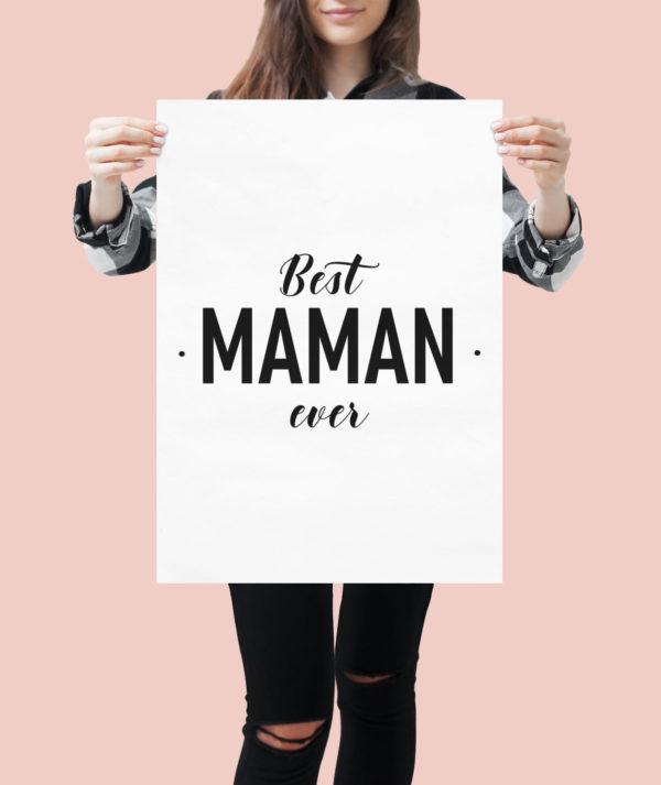 """Image de affiche """"Best maman ever"""" - MCL Sérigraphie"""