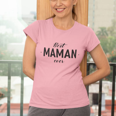 "Image de t-shirt rose femme ""Best maman ever"" - MCL Sérigraphie"