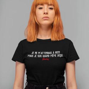 """Image de t-shirt noir femme - Je ne m'attendais à rien, mais je suis quand même déçu"""" - Malcolm - MCL Sérigraphie"""