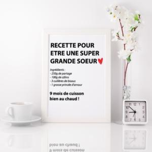 """Affiche """"Recette pour être une super grande soeur""""-MCL Sérigraphie"""