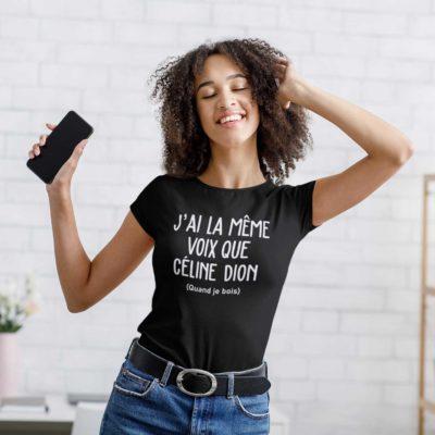"""Image de t-shirt noir femme """"J'ai la même voix que Céline Dion (Quand je bois)"""" - MCL Sérigraphie"""